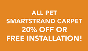 Save on All Pet Smartstrand Carpet 20% off or Free Installation at Abbey Carpet & Floor in Adrian, MI